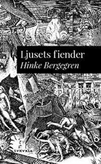 Ljusets fiender : föredrag åtalat vid Stockholms rådhusrätt