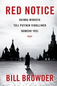 Red Notice - Kuinka minusta tuli Putinin vihollinen numero yksi