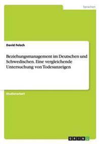 Beziehungsmanagement Im Deutschen Und Schwedischen. Eine Vergleichende Untersuchung Von Todesanzeigen