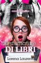 50 Sfumature... Di Libri: Come Passare Una Notte in Libreria E Uscirne Vivi (Forse)