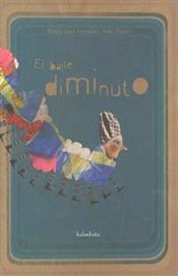 El baile diminuto / The tiny dance