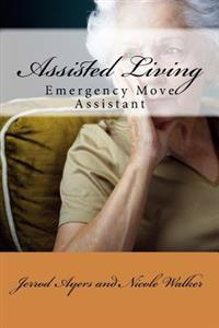 Assisted Living: Emergency Move Assistant