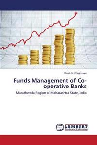 Funds Management of Co-Operative Banks