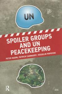Spoiler Groups and UN Peacekeeping
