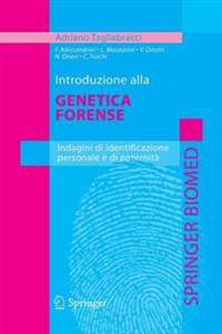 Introduzione Alla Genetica Forense