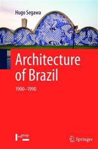 Architecture of Brazil 1900-1990
