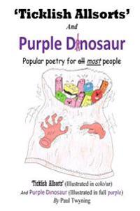 'Ticklish Allsorts' and Purple Dinosaur: Popular Poetry for Most People