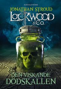 Lockwood & Co. 2 - Den viskande dödskallen