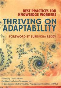 Thriving on Adaptability: Best Practices for Knowledge Workers