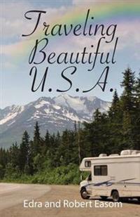 Traveling Beautiful U.S.A.
