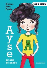 Ayse og alle de andre