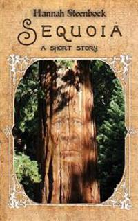 Sequoia: A Short Story