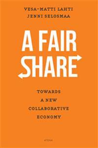 A Fair Share - Towards a New Collaborative Economy