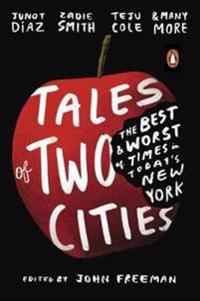 Tales of two cities - the best and worst of times in todays new york