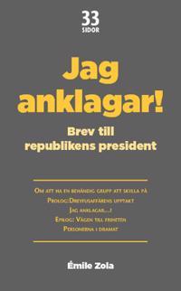Jag anklagar...! : Brev till republikens president