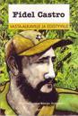 Fidel Castro vasta-alkaville ja edistyville
