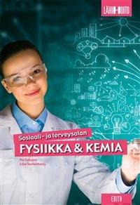 Sosiaali- ja terveysalan fysiikka amp; kemia