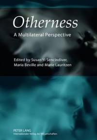 Otherness: A Multilateral Perspective
