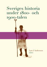 Sveriges historia under 1800- och 1900-talen