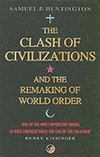 Clash of civilizations - and the remaking of world order