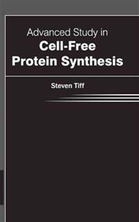 Advanced Study in Cell-free Protein Synthesis