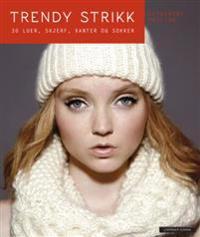 Trendy strikk