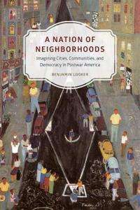 A Nation of Neighborhoods