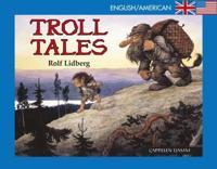 Troll tales