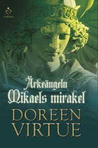 Ärkeängeln Mikaels mirakel