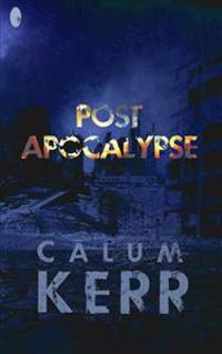 Post Apocalypse: A Flash-Fiction Novella