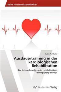 Ausdauertraining in Der Kardiologischen Rehabilitation