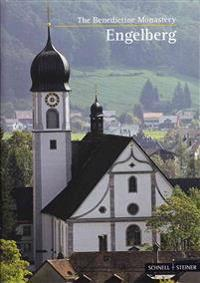 Engelberg: The Benedictine Monastery
