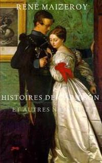 Histoires de Garnison Et Autres Nouvelles