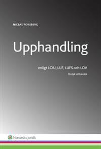 Upphandling  : enligt LOU, LUF, LUFS och LOV
