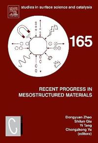 Recent Progress in Mesostructured Materials