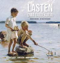 Lasten oma taidekirja - Barnens konstbok - Art Book for Children