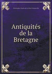Antiquites de La Bretagne