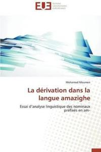 La D�rivation Dans La Langue Amazighe