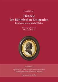 David Cranz. Historie Der Bohmischen Emigration