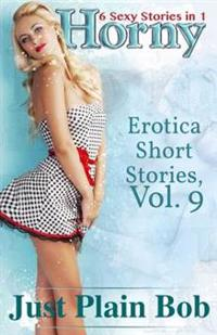 Horny: 6 Sexy Stories in 1