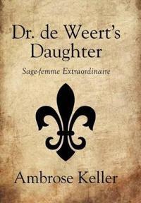 Dr. de Weert's Daughter