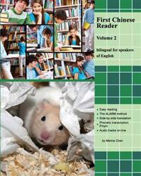 First Chinese Reader, Volume 2: Bilingual for Speakers of English. Audio Tracks Available on Lppbooks.com