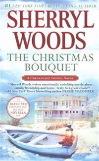 The Christmas Bouquet: Bayside Retreat