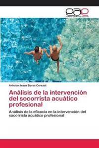 Analisis de La Intervencion del Socorrista Acuatico Profesional