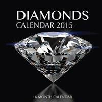 Diamonds Calendar 2015: 16 Month Calendar