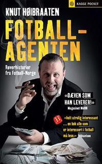 Fotballagenten; røverhistorier fra fotball-Norge