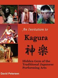 An Invitation to Kagura