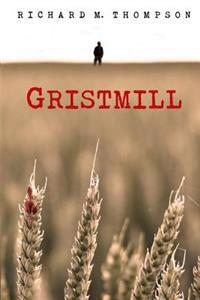 Gristmill: 2nd Edition