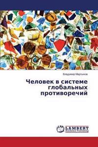 Chelovek V Sisteme Global'nykh Protivorechiy