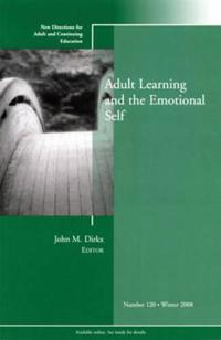 Adult Learning and the Emotional Self